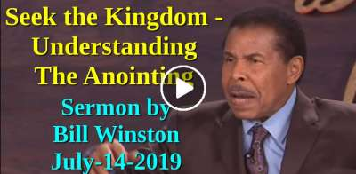 Seek the Kingdom - Understanding The Anointing - Bill Winston (July-14-2019)