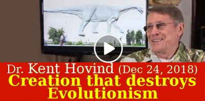Dr. Kent Hovind (December-24-2018) - Creation that destroys Evolutionism