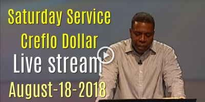 Saturday Service - Creflo Dollar (August-18-2018) Live stream