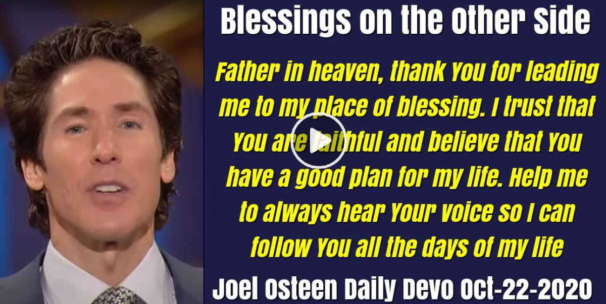 Blessings on the Other Side - Joel Osteen Daily Devotion (October-22-2020)