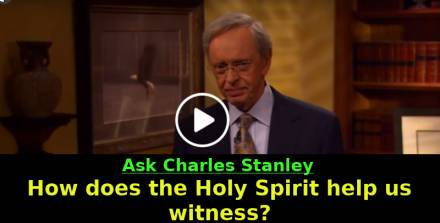 How does the Holy Spirit help us witness? - Ask Charles Stanley (May-10-2019)