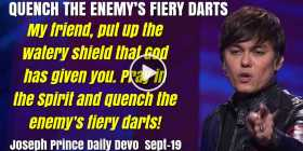 QUENCH THE ENEMY'S FIERY DARTS - Joseph Prince Daily Devotion (September-19-2019)