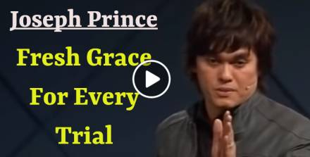 Joseph Prince - Fresh Grace For Every Trial - 02 Oct 2011