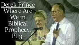 Derek Prince sermon Where Are We In Biblical Prophecy, Pt 3 - Days of Noah & Lot - online
