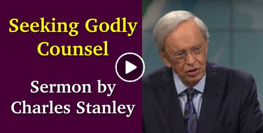 Sermon of Dr. Charles Stanley - Seeking Godly Counsel (June-23-2018)