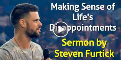Making Sense of Life's Disappointments - Steven Furtick (June-16-2020)