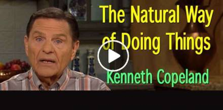 The Natural Way of Doing Things - Kenneth Copeland (May-21-2019)