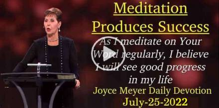 Meditation Produces Success - Joyce Meyer Daily Devotion (March-20-2019)