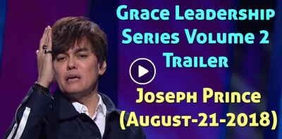 Joseph Prince - Grace Leadership Series Volume 2 Trailer (August-21-2018)