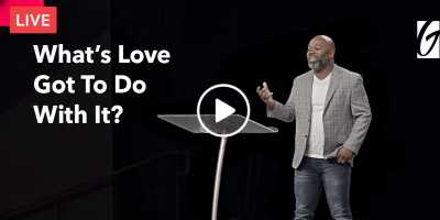 Gateway Church Live | What's Love Got to Do with It? - Jelani Lewis (July-25-2020)