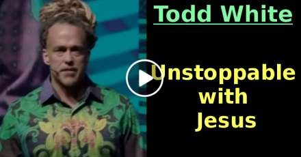 Todd White - Unstoppable with Jesus (January-25-2021)