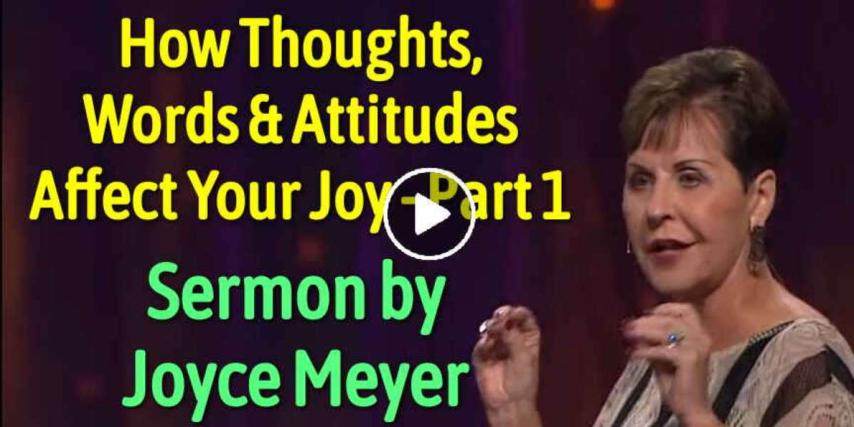 How Thoughts, Words & Attitudes Affect Your Joy - Part 1 - Joyce Meyer (February-15-2020)