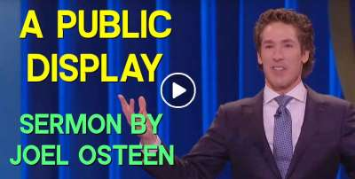 Joel Osteen - A Public Display
