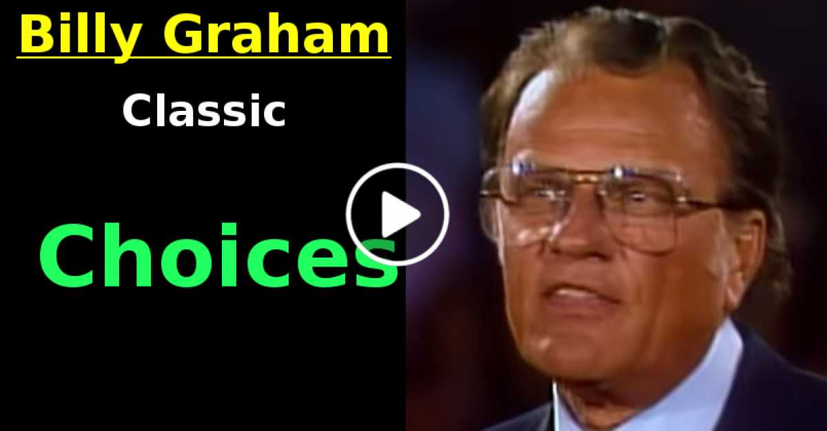 Choices | Billy Graham Classic (October-21-2020)