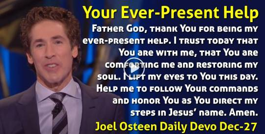 Your Ever-Present Help - Joel Osteen Daily Devotion (December-27-2018)