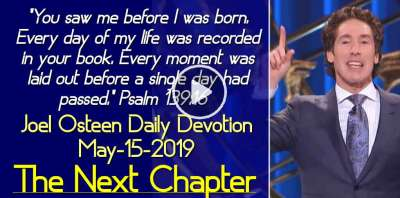 The Next Chapter - Joel Osteen Daily Devotion (May-15-2019)