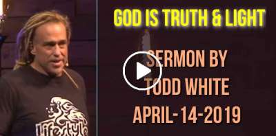 Todd White - God is Truth & Light (April-14-2019)