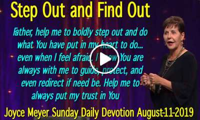 Step Out and Find Out - Joyce Meyer Sunday Daily Devotion (August-11-2019)