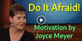 Do It Afraid! - Joyce Meyer Motivation (November-16-2019)