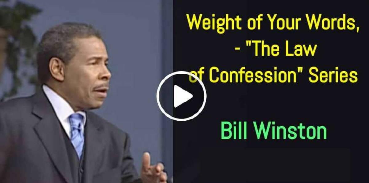 bill winston law of confession