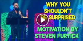 Why You Shouldn't Be Surprised - Steven Furtick Motivation (June-19-2019)