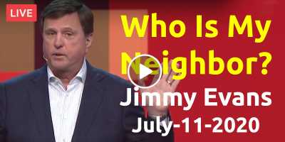 Gateway Church Live | Who Is My Neighbor? - Jimmy Evans (July-11-2020)