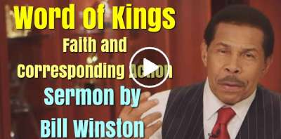 Word of Kings - Faith and Corresponding Action - Bill Winston (June-22-2019)