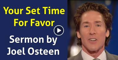 Your Set Time For Favor - Joel Osteen (27-02-2016)