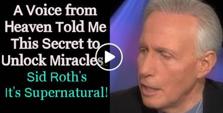 A Voice from Heaven Told Me This Secret to Unlock Miracles… - Sid Roth's It's Supernatural! (October-18-2019)
