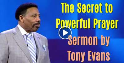 The Secret to Powerful Prayer (September 18, 2019) - Tony Evans