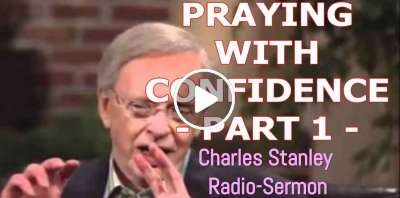 Charles Stanley - PRAYING WITH CONFIDENCE (PART 1) (March-09-2019)
