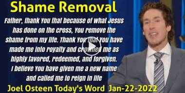 Shame Removal - Joel Osteen Today's Word (January-22-2021)