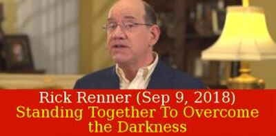 Rick Renner Ministries (Sep 9, 2018) - Standing Together To Overcome the Darkness