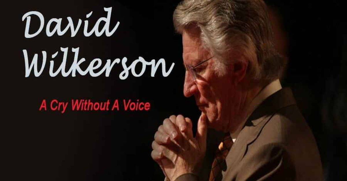 A Cry Without a Voice - David Wilkerson