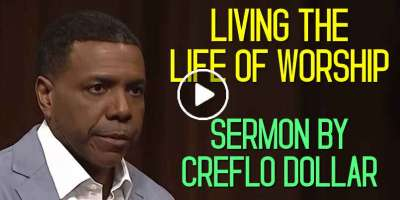 Living the Life of Worship - Creflo Dollar (March-20-2020)