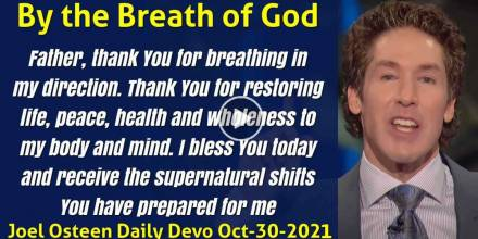 By the Breath of God - Joel Osteen Daily Devotion (October-30-2019)