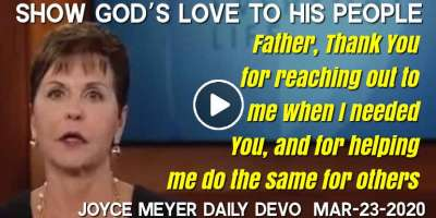 Show God's Love to His People - Joyce Meyer Daily Devotion (March-23-2020)