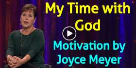 My Time with God - Joyce Meyer Motivation (December-08-2019)