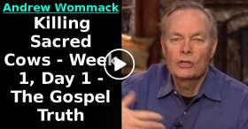 Andrew Wommack - Killing Sacred Cows - Week 1, Day 1 - The Gospel Truth (December-04-2020)