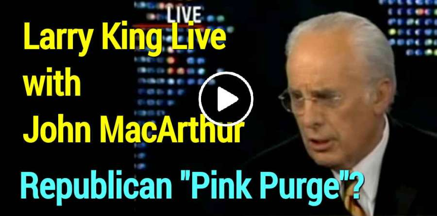 "Republican ""Pink Purge""? (Larry King Live with John MacArthur) (May-11-2019)"