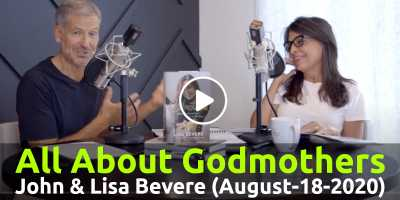 PODCAST: Conversations with John & Lisa | Ep. 156: All About Godmothers! - John & Lisa Bevere (August-18-2020)