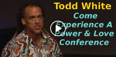 Todd White - Come Experience A Power & Love Conference (November-11-2019)