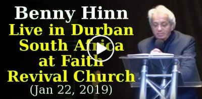 Benny Hinn Live in Durban South Africa at Faith Revival Church (January 22, 2019)