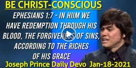 BE CHRIST-CONSCIOUS - Joseph Prince Daily Devotion (January-18-2021)