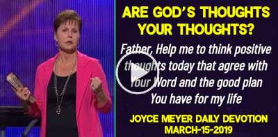 Are God's Thoughts Your Thoughts? - Joyce Meyer Daily Devotion (March-15-2019)