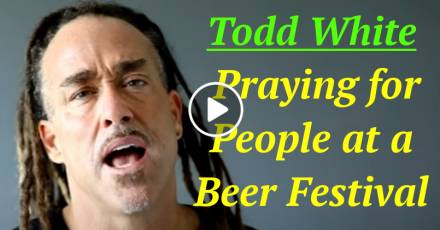 Todd White - Praying for People at a Beer Festival (February-24-2021)