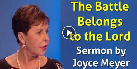 The Battle Belongs to the Lord - Part 1 - Joyce Meyer (September-24-2018)