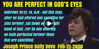 YOU ARE PERFECT IN GOD'S EYES - Joseph Prince Daily Devotion (February-20-2019)