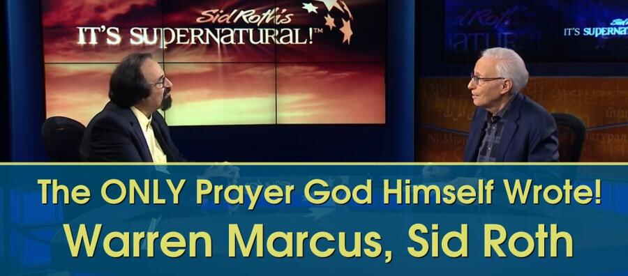 The ONLY Prayer God Himself Wrote! - Warren Marcus (04-Feb-2018)