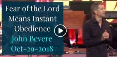 John Bevere | Fear of the Lord Means Instant Obedience (October-29-2018)